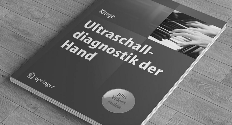 Sebastian Kluge, Ultraschalldiagnostik der Hand, Springer, Handchirurgie Seefeld